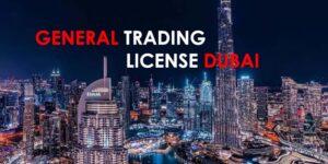 General Trading License Dubai